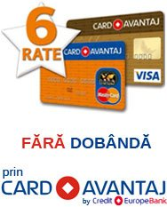 Plata prin Card Avantaj in 6 rate fara dobanda.